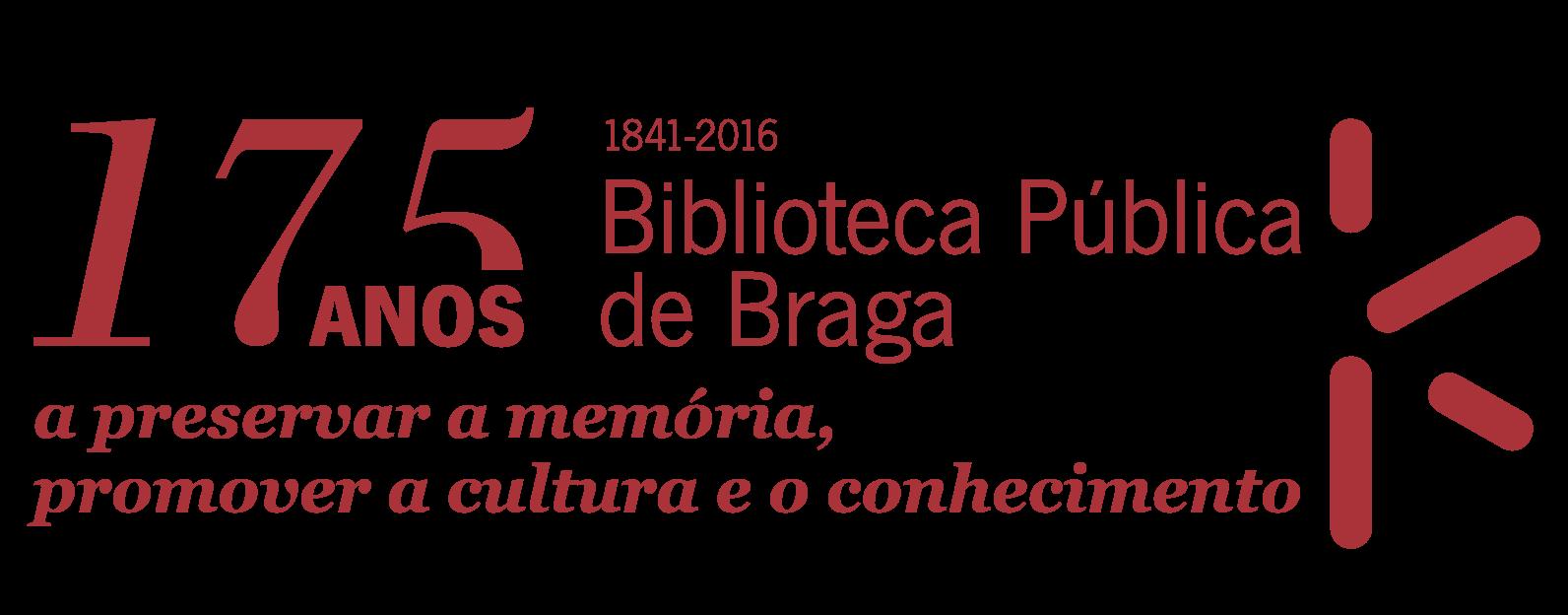 175 Anos Biblioteca Pública de Braga